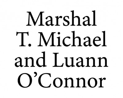 Marshal T. Michael and LuAnn O'Connor